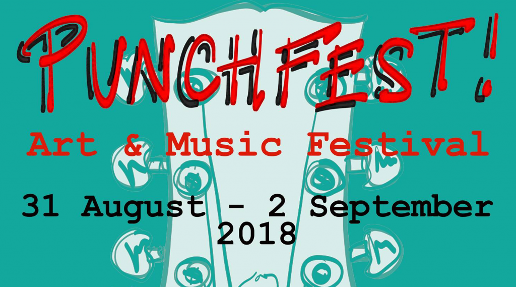 Punchfest Arts & Music Festival 2018 31 August to 2 September in Hollesley, near Woodbridge, Suffolk